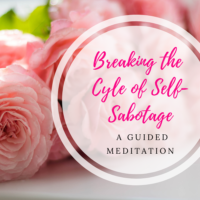 breaking the cycle of self sabotage meditation image